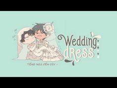 [Vietsub] [YY] Wedding Dress (4 thứ tiếng) - Thập Tứ