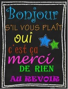 Use this fun poster in your classroom to remind students to use good manners and positive words! *IN FRENCH* French Teaching Resources, Teaching French, Teaching Spanish, Teaching Tools, French Lessons, Spanish Lessons, British Sign Language, French Language Learning, Spanish Language
