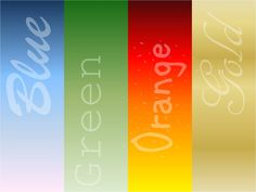 Orange, Gold, Green, Blue, Your True Colors – Yes, That's You!