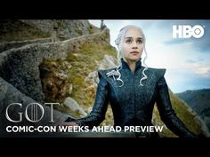"""Game of Thrones Season 7: Weeks Ahead San Diego   Comic Con 2017 Preview (HBO) """"I was born to rule the Seven Kingdoms."""" 