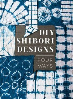 DIY Shibori Dyeing Tutorial from Design Sponge. (True Blue Me and You: DIYs for Creatives) DIY Shibori Dyeing Tutorial from Design Sponge. (True Blue Me & You: DIYs for Creative People) Shibori Techniques, Tie Dye Folding Techniques, Tie Dying Techniques, Shibori Tie Dye, Shibori Fabric, Dyeing Fabric, Sewing Projects, Diy Projects, Tie Dye Crafts