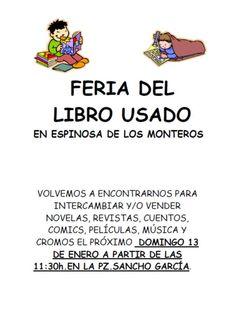 13 de Enero. Espinosa de los Monteros  A partir de las 11:30h.en la Pz. Sancho García para intercambiar y/o vender novelas, revistas, cuentos, películas, música y cromos.