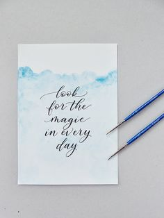 Custom modern calligraphy on ombre blue watercolour background. Pale blue wall art, personalised with custom quote, or song lyrics Watercolor Calligraphy Quotes, Modern Calligraphy Quotes, Calligraphy Background, Calligraphy Cards, Watercolor Quote, Hand Lettering Quotes, Brush Lettering, Watercolor Background, Color Quotes