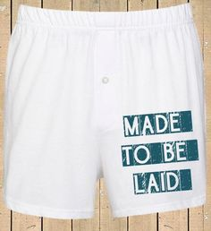 Personalised Men's Boxer Shorts Made To Be Laid Funny Boxer shorts Mens Underwear Valentines Gift