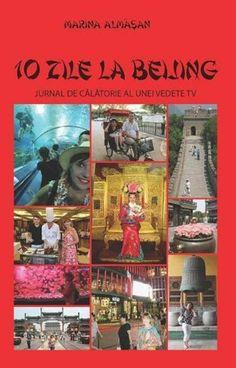 PDF 10 Zile La Beijing Jurnal De Calatorie Al Unei Vedete Tv De Marina Almasan Beijing, Comic Books, Comics, Tv, Comic Strips, Comic Book, Cartoons, Cartoons, Television Set