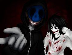 Eyeless Jack and Jeff the killer.
