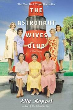 As America's Mercury Seven astronauts were launched on death-defying missions, television cameras focused on the brave smiles of their young wives. Overnight, these women were transformed from military spouses into American royalty. 9/2015