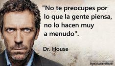 Sarcasmos para llevar! las frases mas inteligentes de Dr House 11-min