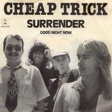 "Cheap Trick, ""Surrender."""