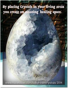 By placing Crystals in your living areas you create an amazing healing space.  ~ Labyrinth Crystals   Image - Labyrinth Crystals