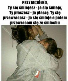Polish Memes, New Quotes, Haha, Best Friends, Funny Memes, Wattpad, Relationship, Humor, Anime