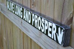 Live Long and Proper, Star Trek, Spock, custom wood sign, home decor. $35.00, via Etsy.