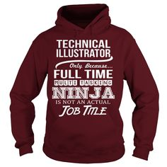 Awesome Tee For Technical Illustrator T-Shirts, Hoodies. Check Price ==> https://www.sunfrog.com/LifeStyle/Awesome-Tee-For-Technical-Illustrator-Maroon-Hoodie.html?id=41382