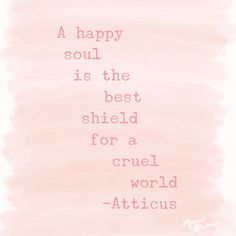 Let's start making our soul happy.