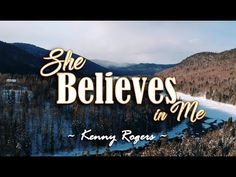 She Believes In Me - Kenny Rogers (KARAOKE VERSION) - YouTube Female Songs, Pinoy, Karaoke, Love Songs, You And I, All About Time, Believe, Youtube, You And Me