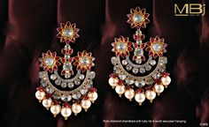 Polki diamond chandbala with ruby lite and south sea pearl #MBj #Luxury #Desirable #Glamour #Jewellery #Polki #Dazzling #MustHave #Fashion #Traditional #Earrings