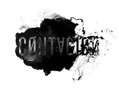 nice typography for Contagion - iamalwayshungry