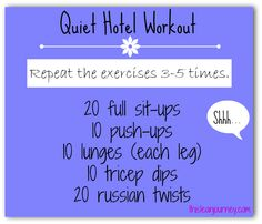 Shhh...Quiet Hotel Workout *or when you you're home and everyone is asleep*