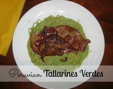 Recipe for Peruvian Tallarines Verdes. This is an easy-to-make, delicious and healthy authentic Peruvian dish. Peruvian Dishes, Peruvian Cuisine, Peruvian Recipes, Beef Recipes, Vegetarian Recipes, Cooking Recipes, Healthy Recipes, Water Recipes, Grilling Recipes