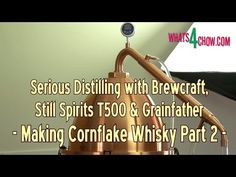 How to Make Cornflake Whisky from Start to Finish - Part 2 - Homemade Corn Whisky from Cornflakes
