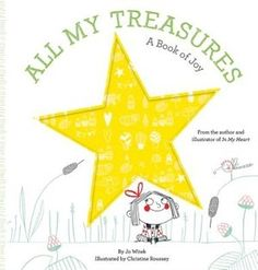 All My Treasures: A Book Of Joy, Book by Jo Witek (Board Book) | chapters.indigo.ca
