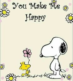 Snoopy & Woodstock - You Make Me Happy ! Peanuts Cartoon, Peanuts Snoopy, Snoopy Love, Snoopy And Woodstock, Happy Snoopy, Valentines Day Quotes Images, Didgeridoo, Snoopy Quotes, Quotes About New Year