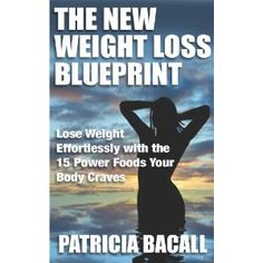 The New Weight Loss Blueprint Lose Weight, Weight Loss, Nonfiction, Kindle, Advice, Author, Reading, News, Amazon