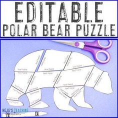 EDITABLE Polar Bear Activities | Make Your Own Arctic Animals Puzzles | 1st, 2nd, 3rd, 4th, 5th, 6th, 7th, 8th grade, Activities, English Language Arts, Fun Stuff, Games, Homeschool, Math