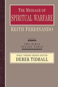 Message Of Spiritual Warfare Bible Speaks Today Back To Search