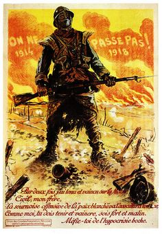 They Shall Not Pass, 1918, Maurice Neumont, France | Flickr - Photo Sharing!