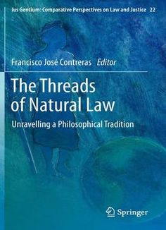 The Threads Of Natural Law: Unravelling A Philosophical Tradition PDF