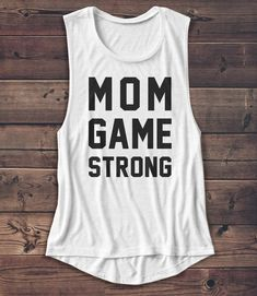 Etsy Mom Game Strong - Women's Muscle Tee - Muscle Tank - Mom - Coffee - Graphic Tee - Fashion - Workout