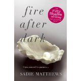 Fire after Dark - Sadie Matthews