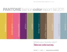 what the designers are saying about the new colors for Fall 2011.