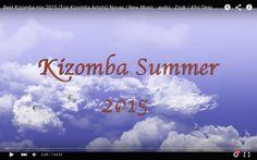"Kizomba 2015 ""Music"" MIX - Novas/New Musicas -- Zouk Love Songs --- Top ..."