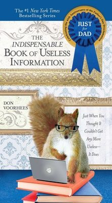 The Indispensable Book of Useless Information by Don Voorhees, Click to Start Reading eBook, Nothing you'll ever need to know is in this book  The #1 New York Times bestselling series continues