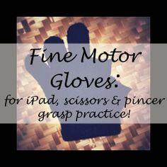 MamaVonTeacher: Monday {fine} Motor Madness!! Fine Motor Gloves