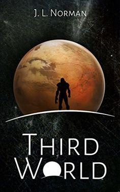 #free #ebook #scifi - Third World, http://www.amazon.com/dp/B00M6ITFNW/ref=cm_sw_r_pi_awdm_yw-8tb0PPZBCR