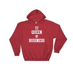 """""""Queen of Business"""" Hooded Sweatshirt"""