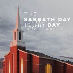 """The Sabbath day is HIs day."" -Joseph L. Wirthlin LDS Quotes #lds #mormon #helaman #armyofhelaman #christian #faith #sabbathday"