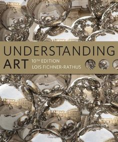 Understanding Art (with CourseMate Printed Access Card) by Lois Fichner-Rathus http://www.amazon.com/dp/1111836957/ref=cm_sw_r_pi_dp_Pj-Tub0DK1HGW