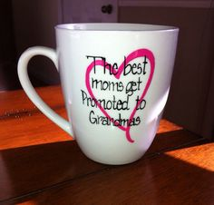 The Best Moms Get Promoted To Grandma Coffee Mug by TulaTinkers, $10.00 great pregnancy announcement to tell parents.