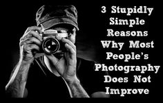 3 Stupidly Simple Reasons Why Most People's Photography Does Not Improve - Digital Photography School people photography 3 Stupidly Simple Reasons Why Most People's Photography Does Not Improve Photography Articles, Photography Classes, Photography Camera, People Photography, Photography Tutorials, Amazing Photography, Improve Photography, Photography Projects, Camera Hacks