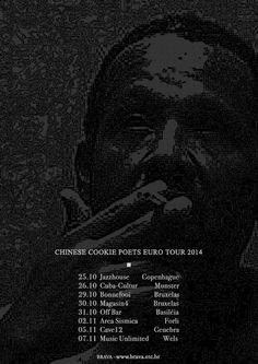 BRAVA / Chinese Cookie Poets sai em turnê pela Europa em Outubro e Novembro, passando por 6 países.  out 25 – JAZZHOUSE / Copenhagen, Dinamarca out 26 – cuba-cultur / Munster, Alemanha out 29 – Bonnefooi – com Nicolau Lafetá / Bruxelas, Bélgica out 30 – Magasin 4 /Bruxelas, Bélgica out 31 – OFF / Basiléia, Suiça nov 2 – Area Sismica / Forli, Itália nov 5 – cave12 / Genebra, Suiça nov 7 – Music Unlimited 28 / Wels, Áustria
