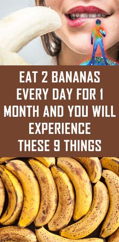 Eat 2 Bananas Every Day for 1 Month and You Will Experience These 9 Things