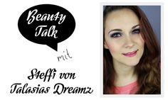 Beauty Talk: 3 Fragen an Steffi von Talasias Dreamz - I need sunshine