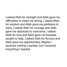 23 New Ideas Quotes About Strength Courage Never Give Up God inspirational quotes Allah Quotes, Muslim Quotes, Religious Quotes, Love In Islam Quotes, Quotes About Allah, Islam Quotes About Life, Quran Quotes Inspirational, Faith Quotes, Words Quotes