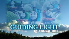 Guiding Light - An Original Song Thomas And Friends, Original Song, Songs, The Originals, Character, Thomas The Train, Music