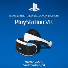 Sony announces PlayStation VR event on March 15 – will we finally be able to play FIFA in 3D?  Sony has announced it will be holding a special PlayStation VR event at the Game Developers Conference next month.   Many industry experts reckon the company will reveal the pricing and release date for the PlayStation VR headset – a rival to Oculus Rift and HTC Vive.   The event will take place on March 15 in San Francisco – the  same day as Apple's rumoured iPhone 5se announcement  could ..