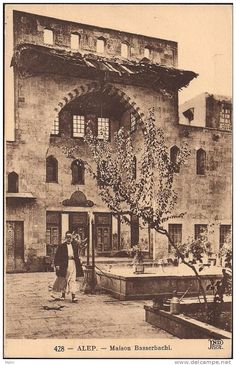 Syria – Aleppo, Syrie – Alep, Old Post Card, Maison Basserbachi – Basserbachi – Palace Ottoman Turks, Islamic Architecture, This Is Us Quotes, Historical Pictures, Damascus, Archaeology, Middle East, Old Photos, Istanbul